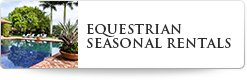 Wellington Equestrian Seasonal Rentals